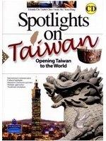 二手書博民逛書店《Spotlight on Taiwan-Opening Taiwan to the World with CD/1片》 R2Y ISBN:9789861548548