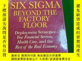 二手書博民逛書店Six罕見sigma beyond the factory fl