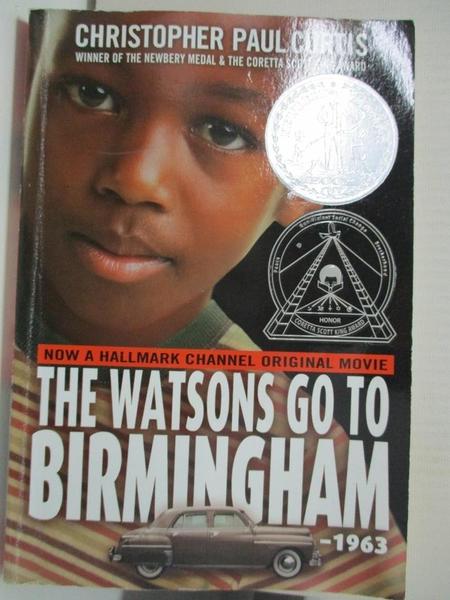 【書寶二手書T1/歷史_BU7】The Watsons Go to Birmingham - 1963_Curtis, Christopher Paul