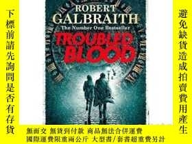 二手書博民逛書店Troubled罕見Blood (Cormoran Strike 5) UK Edition 神探科莫蘭·斯特萊克