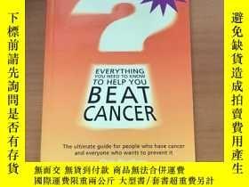 二手書博民逛書店EVERYTHING罕見YOU NEED TO KNOW TO HELP YOU BEAT CANCERY26