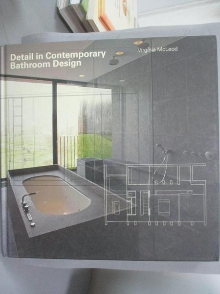 【書寶二手書T4/設計_ZHT】Detail in Contemporary Bathroom Design_Mcleo