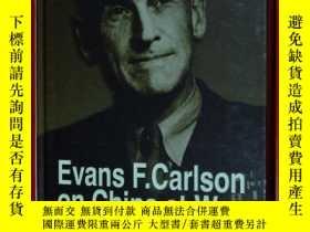 二手書博民逛書店Evans罕見F.Carlson on China at War