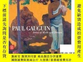 二手書博民逛書店Paul罕見Gauguin: Artist of Myth an