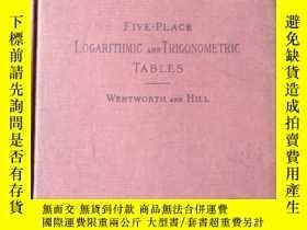 二手書博民逛書店FIVE-PLACE罕見LOGARITHMIC AND TRIGONOMETRIC TABLESY218212