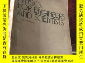 二手書博民逛書店PHYSICS罕見FOR ENGINEERS AND SCIENTISTS (SECOND EDITION)Y