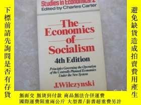 二手書博民逛書店THE罕見ECONOMICS OF SOCIALISM 4TH EDITIONY179148 THE ECON