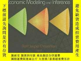 二手書博民逛書店Economic罕見Modeling And InferenceY256260 Bent Jesper Chr
