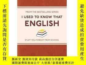 二手書博民逛書店英國地道英文系列:英文罕見英文原版 (I Used to Know That ...) EnglishY335