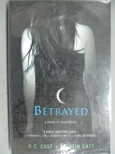 【書寶二手書T5/原文小說_GIG】Betrayed_Cast, P. C./ Cast, Kristin