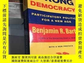 二手書博民逛書店Strong罕見democracy 強勢民主Y235849 Be