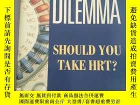 二手書博民逛書店THE罕見HORMONE DILEMMA SHOULD YOU