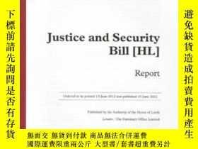 二手書博民逛書店Justice罕見And Security Bill (hl): Report 3rd Report Of Ses