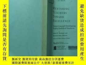 二手書博民逛書店MENTORING罕見TEACHERS TOWARD EXCELLENCEY168439