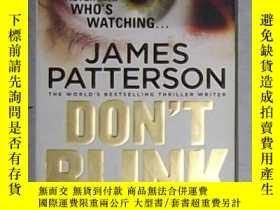 二手書博民逛書店英文原版罕見Don t Blink by James Patte