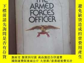 二手書博民逛書店THE罕見ARMED FORCES OFFICER 共201頁Y15969 出版1975
