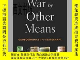 二手書博民逛書店【罕見】2016年出版 War By Other Means -