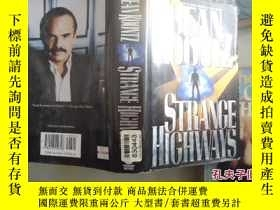 二手書博民逛書店STRANGE罕見HIGHWAYSY24921 Dean R.