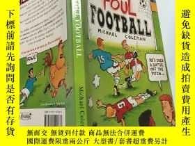 二手書博民逛書店foul罕見football:犯規足球Y200392 錯