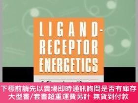 二手書博民逛書店預訂Ligand-Receptor罕見Energetics: A Guide For The Perplexed奇