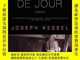 二手書博民逛書店Belle罕見De JourY364682 Joseph Kessel The Overlook Press