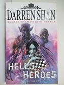 【書寶二手書T1/一般小說_G3G】The Demonata (10) — Hell's Heroes_Darren Shan