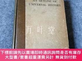 二手書博民逛書店民國舊書 英文世界史大綱罕見AN OUTLINE OF UNIVERSAL HISTORYY25771 Geo