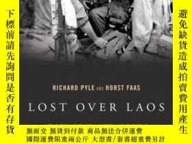 二手書博民逛書店Lost罕見Over Laos: A True Story of Tragedy, Mystery, and Fr