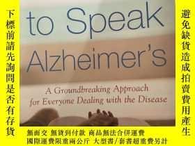 二手書博民逛書店Learning罕見to Speak Alzheimer s: