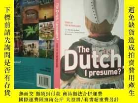 二手書博民逛書店The罕見Dutch, I Presume?: Icons of