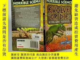 二手書博民逛書店Horrible罕見Science Evolve Or Die:可怕的科學要麽進化要麽消亡Y200392