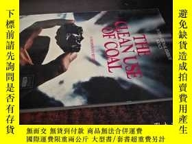 二手書博民逛書店THE罕見CLEAN USE OF COAL A TECHNOL