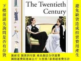 二手書博民逛書店The罕見Twentieth Century (history Of Costume And Fashion)