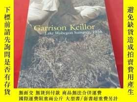 二手書博民逛書店Garrison罕見Keillor:Lake Wobegon Summer,1956Y179070 garri
