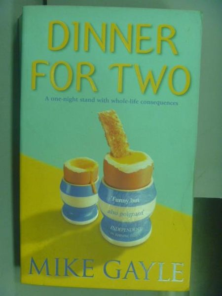 【書寶二手書T4/原文小說_OFZ】Dinner For Two_Mike Gayle