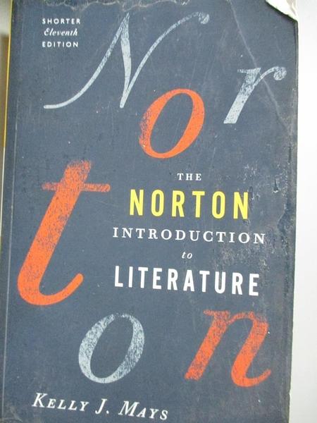 【書寶二手書T1/大學文學_WDZ】The Norton Introduction to Literature_Kelly J.Mays