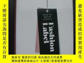 二手書博民逛書店How罕見to Set up & Run a Fashion L