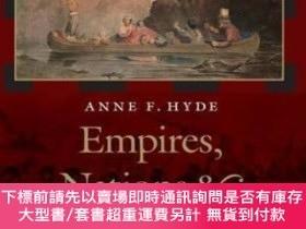 二手書博民逛書店Empires,罕見Nations, And FamiliesY255174 Anne F. Hyde Uni