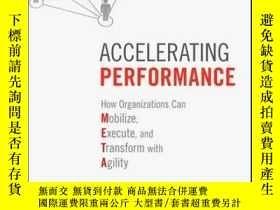 二手書博民逛書店Accelerating罕見Performance: How Organizations Can Mobilize