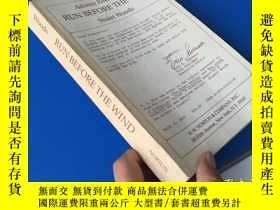 二手書博民逛書店RUN罕見BEFORE THE WINDY8147 出版1983
