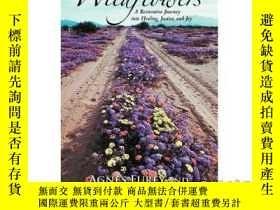 二手書博民逛書店Wildflowers罕見in the Median: A Restorative J...-中部野花:一個恢復性
