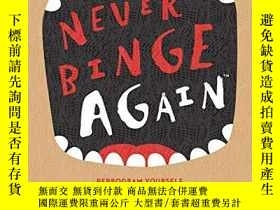 二手書博民逛書店Never罕見Binge Again(tm)Y256260 Glenn Livingston Ph.d. Ps