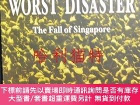 二手書博民逛書店The罕見Worst Disaster: The Fall of SingaporeY403949 Raymo