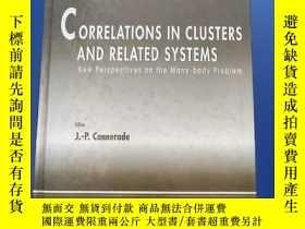 二手書博民逛書店CORRELATIONS罕見IN CLUSTERS AND RELATED SYSTEMS(集群與相關系統的相關性