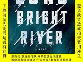 二手書博民逛書店Long罕見Bright RiverY256260 Liz Moore Riverhead Books 出版