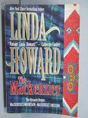 【書寶二手書T1/原文小說_POL】The Mackenzies_Linda Howard