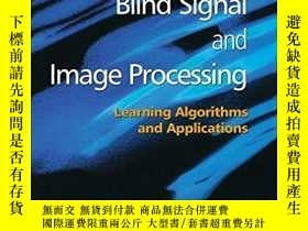 二手書博民逛書店Adaptive罕見Blind Signal And Image ProcessingY256260 Andr