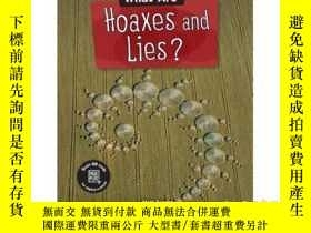 二手書博民逛書店What罕見Are Hoaxes and Lies?Y34646