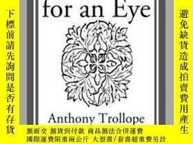 二手書博民逛書店An罕見Eye for an EyeY410016 Anthony Trollope Start Classi