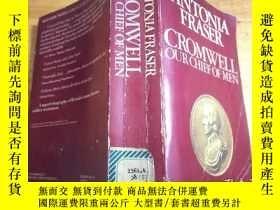 二手書博民逛書店Cromwell,罕見Our Chief Of Men(英文原版,1978年出版)Y354192 ANTONI